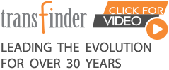 Transfinder - Leading the Evolution for Over 30 years. Click for Video.