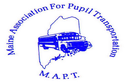 MAPT - Maine Association for Pupil Trans. Conference